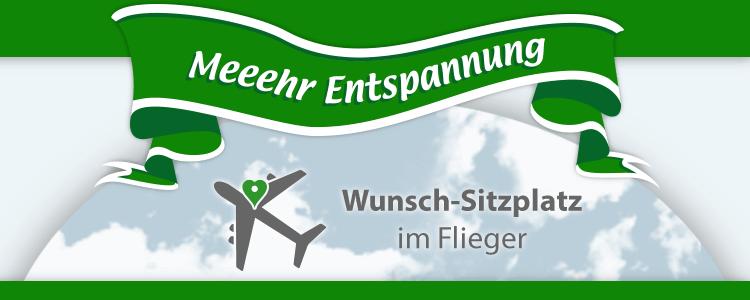 Nix-wie-weg Entspannung PLUS! Wunsch-Sitzplatz im Flieger